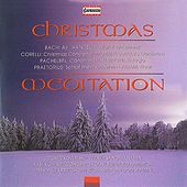 Play & Download Christmas Meditation by Various Artists | Napster