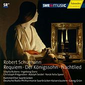 Play & Download Schumann: Requiem - Der Königssohn - Nachtlied by Various Artists | Napster
