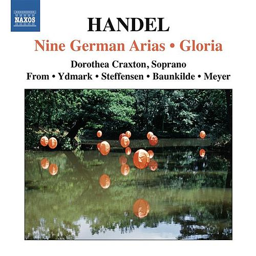 Play & Download Handel: 9 German Arias - Gloria by Various Artists | Napster
