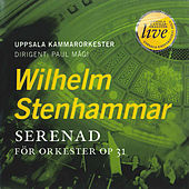 Stenhammar: Serenade, Op. 31 by Paul Magi