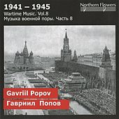 Play & Download 1941-1945: Wartime Music, Vol. 8 by Alexander Titov | Napster