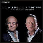 Play & Download Christian Lindberg Conducts Jan Sandstrom by Christian Lindberg | Napster