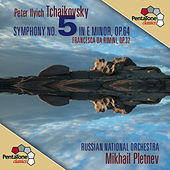 Play & Download Tchaikovsky: Symphony No. 5 - Francesca da Rimini by Mikhail Pletnev | Napster