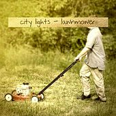 Lawnmower - Single von City Lights