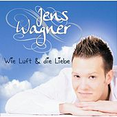 Play & Download Wie Luft & die Liebe by Jens Wagner | Napster