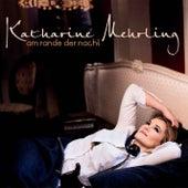 Am Rande der Nacht by Katharine Mehrling