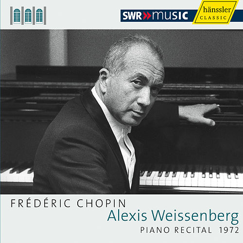 Play & Download Alexis Weissenberg: Piano Recital 1972 by Alexis Weissenberg | Napster