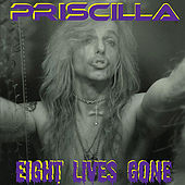 Play & Download Eight Lives Gone by Priscilla (Hawaiian) | Napster