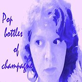 Play & Download Pop Bottles of Champagne - Single by Ksysenka | Napster