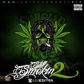 Still Smokin (420 Edition) by DJ Michael 5000 Watts