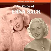 Play & Download The German Song: The Voice of Erna Sack by Erna Sack | Napster