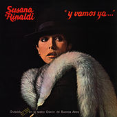 Play & Download Y vamos ya ... by Susana Rinaldi | Napster