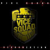 Play & Download Resurrection by Vice Squad | Napster