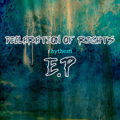 Play & Download Declaration of Rights EP by Various Artists | Napster