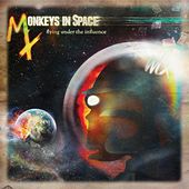 Flying Under the Influence by Monkeys In Space