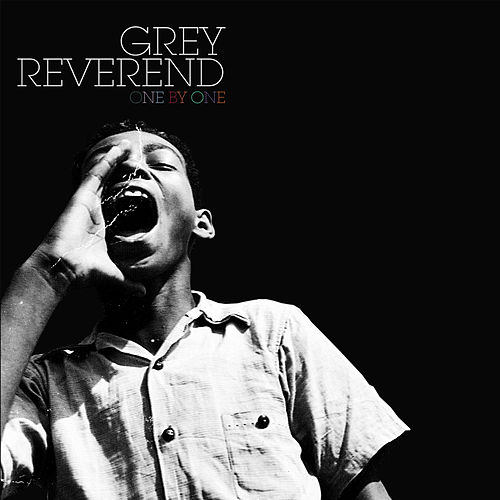 Play & Download One By One by Grey Reverend | Napster