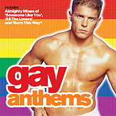Play & Download Almighty Presents: Gay Anthems: When Love Takes Over by Various Artists | Napster