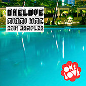 Play & Download ONELOVE Miami WMC 2011 by Various Artists | Napster