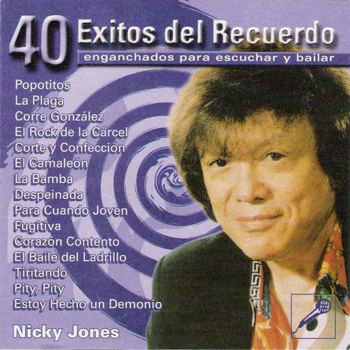 Play & Download 40 Exitos del Recuerdo - Enganchados para escuchar y bailar by Jones Nicky | Napster