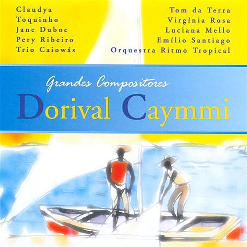Dorival Caymmi by Various Artists