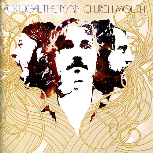 Play & Download Church Mouth by Portugal. The Man | Napster
