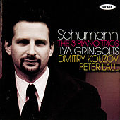 Schumann: The 3 Piano Trios by Ilya Gringolts