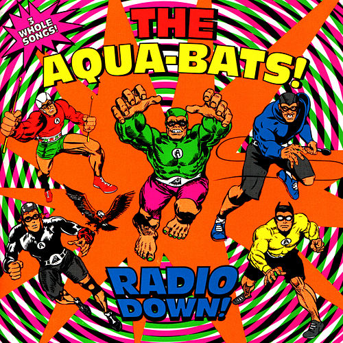 Play & Download Radio Down! by The Aquabats | Napster