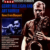 News from Blueport by Gerry Mulligan