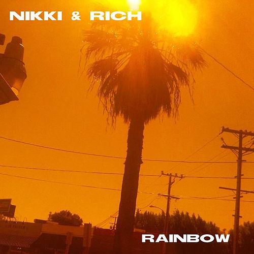 Rainbow - Single by Nikki & Rich