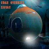 Play & Download Effigy - Single by Urge Overkill | Napster