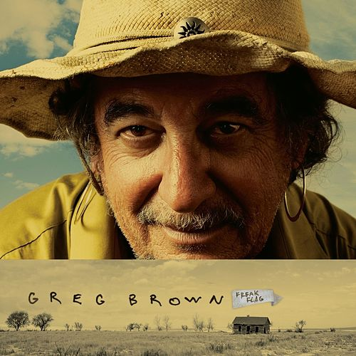 Play & Download Freak Flag by Greg Brown | Napster