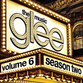 Glee: The Music, Volume 6 by Glee Cast