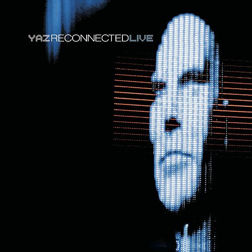 Play & Download Reconnected Live by Yaz | Napster