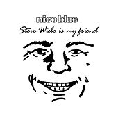 Play & Download Steve Wiebe Is My Friend (Parody of
