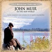 John Muir in the New World by Garth Neustadter
