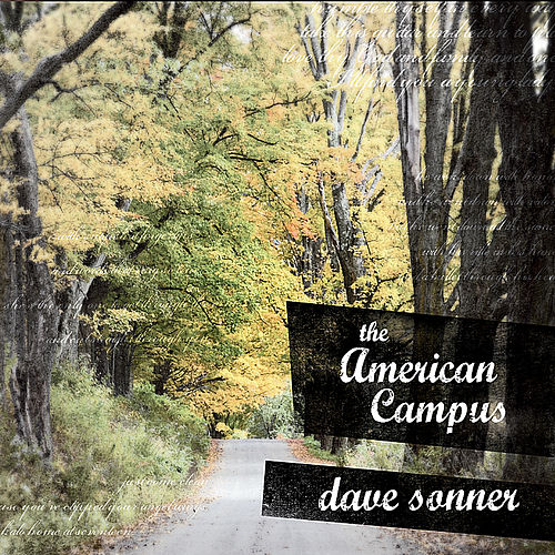 The American Campus by Dave Sonner