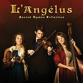 Sacred Hymns Collection by L'Angélus