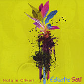 Play & Download Eclectic Soul by Natalie Oliveri | Napster