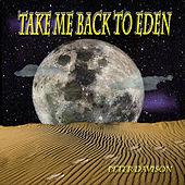 Play & Download Take Me Back to Eden by Peter Davison | Napster