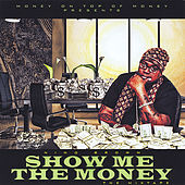 Play & Download Show Me the Money by Nino Brown | Napster