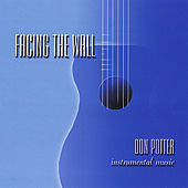 Facing the Wall by Don Potter