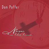 Play & Download Now is the Time by Don Potter | Napster