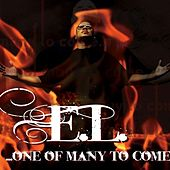 Play & Download One Of Many To Come by El | Napster