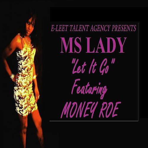 Let It Go - Single by Ms Lady
