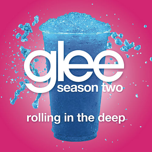 Play & Download Rolling In The Deep (Glee Cast Version featuring Jonathan Groff) by Glee Cast | Napster