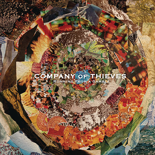 Running from a Gamble by Company Of Thieves