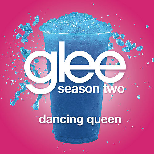 Play & Download Dancing Queen (Glee Cast Version) by Glee Cast | Napster