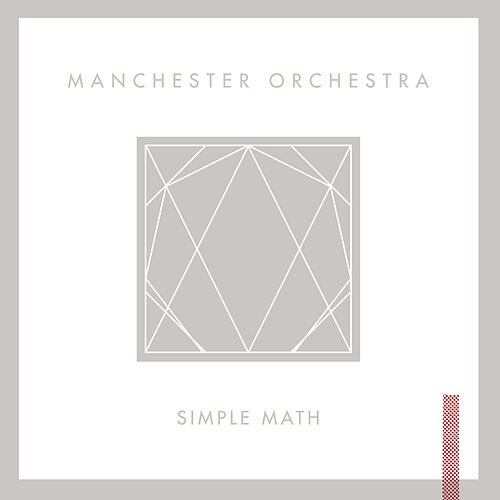 Play & Download Simple Math by Manchester Orchestra | Napster