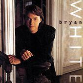 Play & Download Bryan White by Bryan White | Napster
