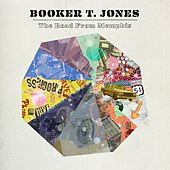 Play & Download The Road From Memphis by Booker T. | Napster